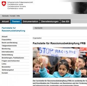 Die wirklich kranke Ideologie der von Steuergeldern bezahlten Eidgenössischen Kommission gegen Rassismus geht offenbar davon aus, Rassimus gehe, wenn, dann nur von Weißen (Schweizern und Artverwandten) aus