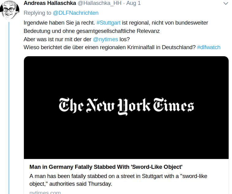 Die New York Times berichtet über das Ereignis, welches für den Deutschlandfunk zu unbedeutend ist: Den brutalen Machetenmord in Stuttgart